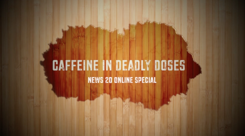 Caffeine in Deadly Doses
