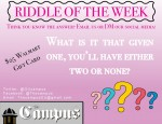 3/27 RIDDLE OF THE WEEK