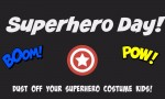 Superhero Day: Preview