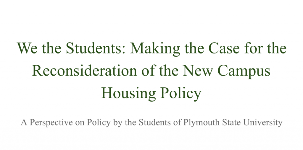 We the Students: Making the Case for the Reconsideration of the New Campus Housing Policy