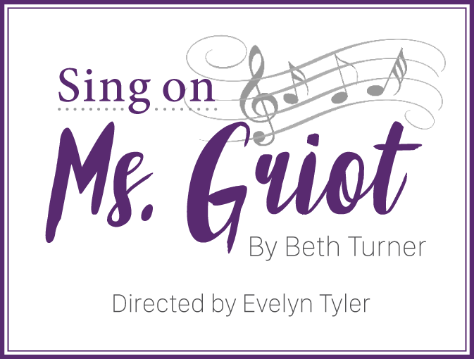 Sing on, Ms. Griot to be performed for elementary students