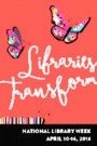 National Library Week is set for April 10-16