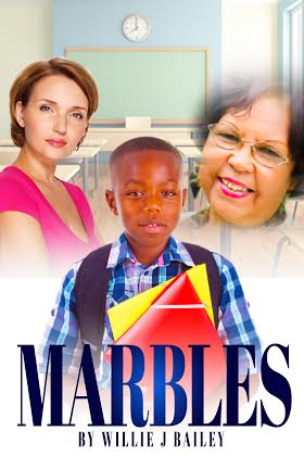 Marbles written by Willie Bailey.