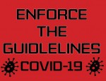 Enforce the guidelines on COVID