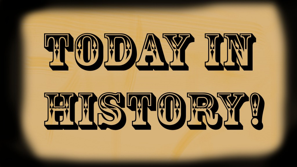 Image result for today in history