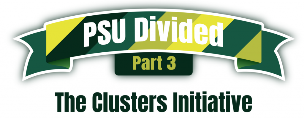 PSU Divided: Part 3 - The Clusters Initiative