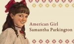 A Day With Samantha Parkington