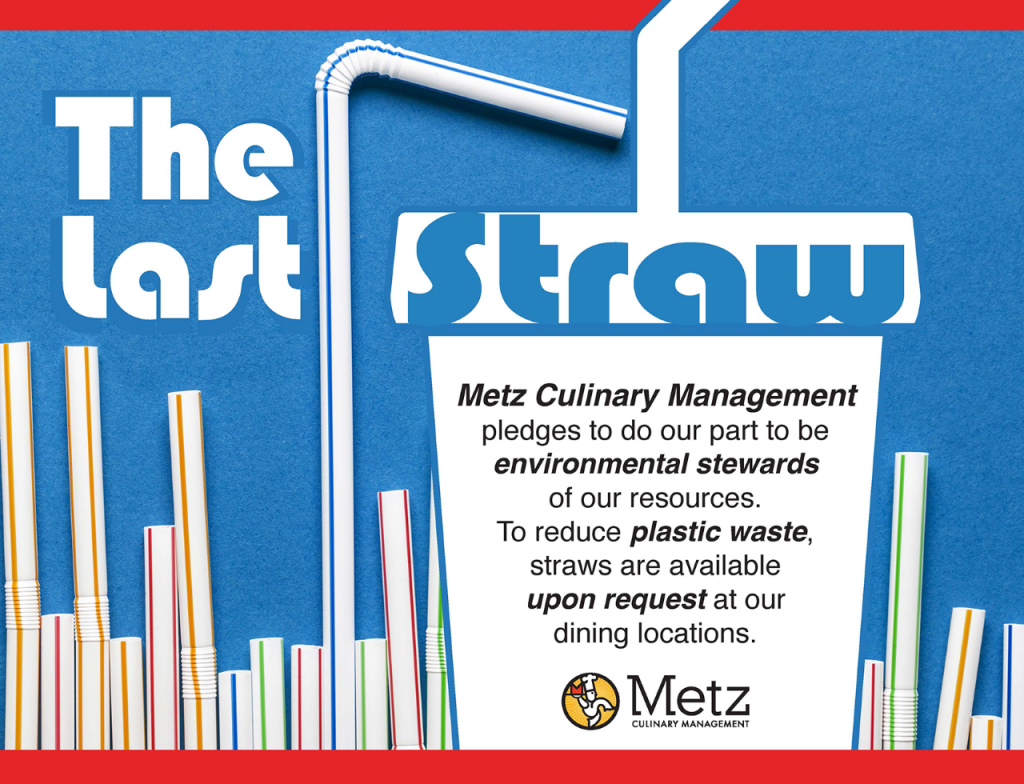 Metz eliminates plastic straws on campus