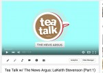 Tea Talk w/ The News Argus: LaKeith Stevenson