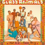 "Best new music: Glass Animals ""How to Be a Human Being"""