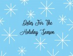 Dates for the holidays with your special someone