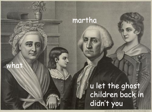 George Washington and His Numerous Ghost Children