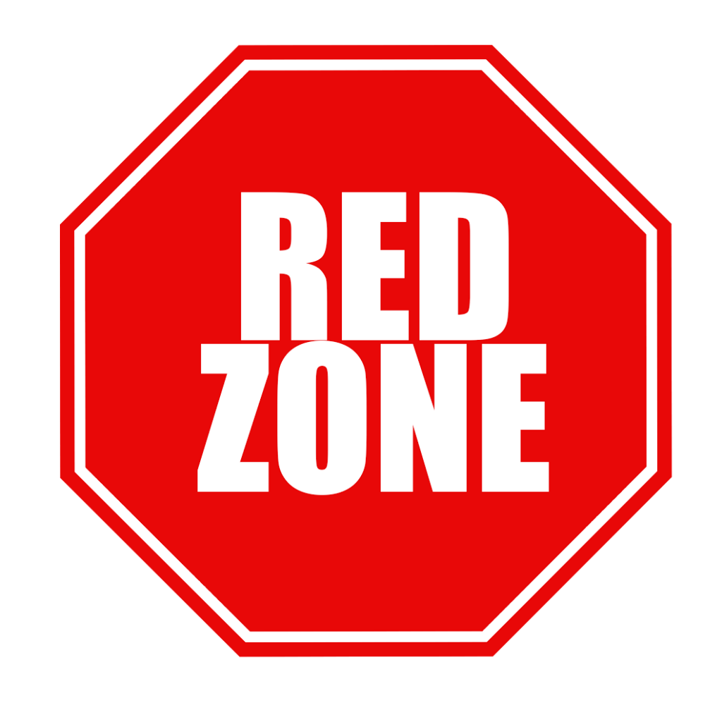 Be careful: We're in the red zone