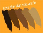 Love the skin you are in